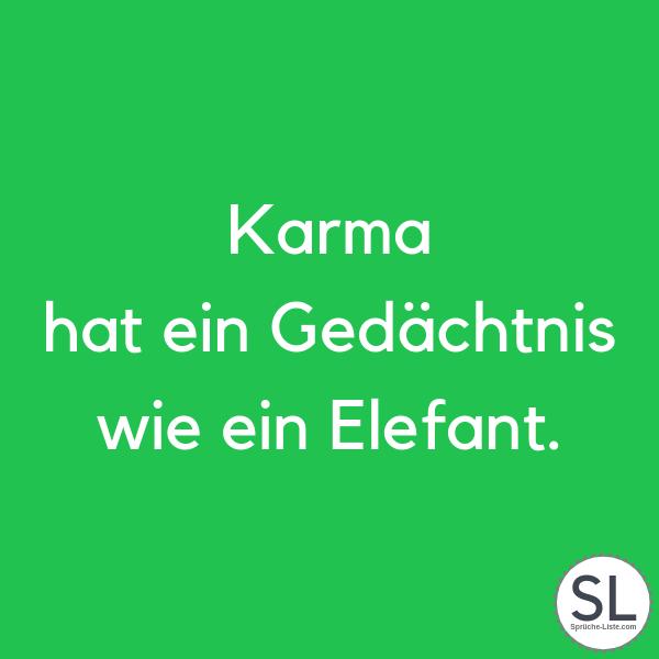 Karma hat ein Gedächtnis wie ein Elefant - Karma Sprüche