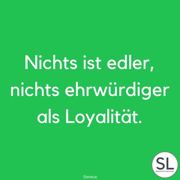 sprüche loyalität 100 Loyalität Sprüche // Die zeigen warum diese so wichtig ist sprüche loyalität