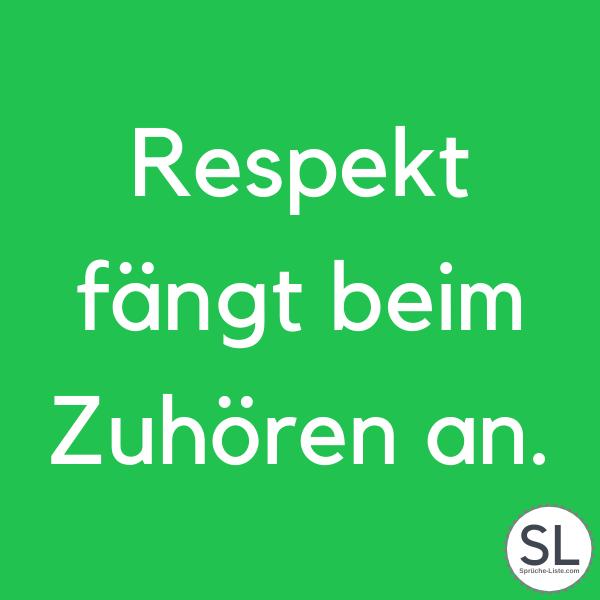 Respekt fängt beim Zuhören an - Respekt Sprüche