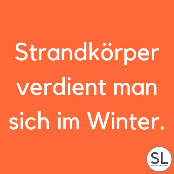 Strandkörper verdient man sich im Winter. - Sport Sprüche
