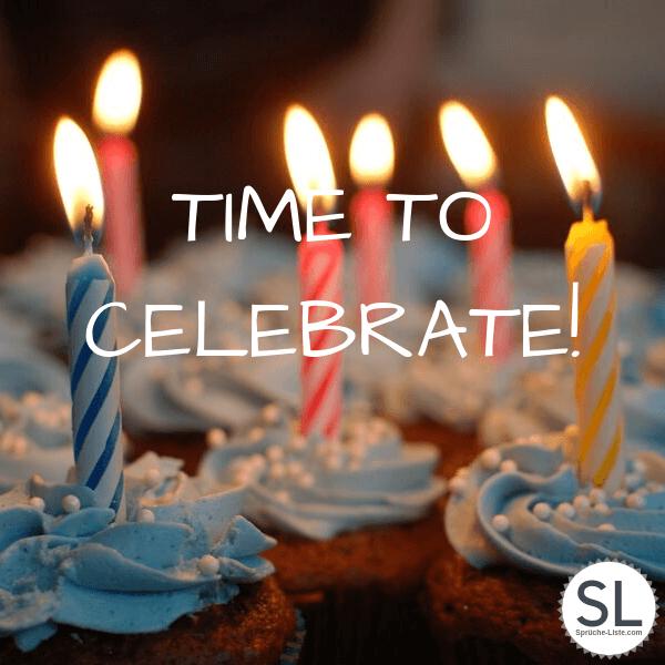 Time to celebrate - Geburtstagsbilder
